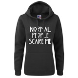 Normal People Scare Me Ladies Printed Hoodie - FUN019LSW