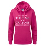 Not Enough Crayons Ladies Printed Hoodie - FUN033LSW