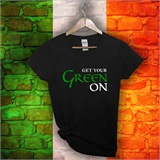 "St Patricks Day ""Get your Green on"" Tee - SPD3"